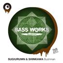 Bushman/SUGIURUMN & SHINKAWA