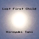 Lost First Child/谷洋幸