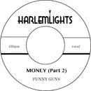MONEY (Part 2)/FUNNYGUYS