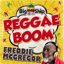 Reggae Boom/Freddie McGregor