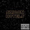 Hanoi Strikes Back/Saigon Hotels