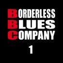 遠い日のモノクローム/BORDERLESS BLUES COMPANY