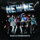 New Me 【B盤】/大阪☆春夏秋冬