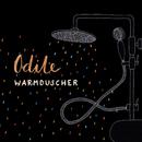 WARMDUSCHER/Odile