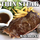 Thin Steak/Macaroni