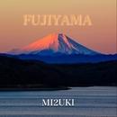 Fujiyama/MI2UKI