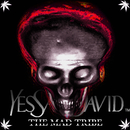 YES SAN DAVID THE MAD TRIBE/SAN DAVID