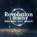 Revolution (Remix) [feat. Infinity16]/宇徳敬子