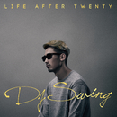 LIFE AFTER TWENTY/DJ SWING