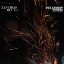 The Ancient Drones/ZANZIBAR BLUES