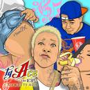 tyAce -theEP-/t-Ace & DJ TY-KOH