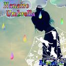 ナナイロ アンブレラSP/Manatsu