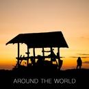AROUND THE WORLD/旅と音楽