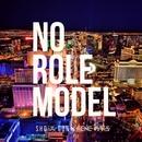 NO ROLE MODEL/SHOW GUN & RENE MARS