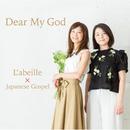 Dear My God/L'abeille
