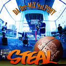 STEAL (feat. PONY)/DA-Dee-MiX