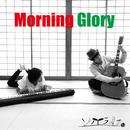 Morning Glory/ソノライフ
