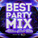 BEST PARTY MIX ~ULTRA CLUB HIT'S~ mixed by DJ KASUMI/Various Artists