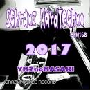 Schranz HardTechno 2017 -nonstop mix-/YMZnoMASAKI