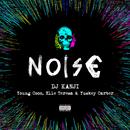 NOISE (feat. Young Coco, Elle Teresa & Yuskey Carter)/DJ KANJI