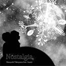 Nostalgia/永井アサミ & 高山誠之