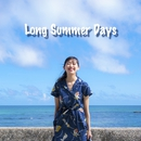 Long Summer Days ~Episode.2出会い~/MIAKA