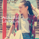 Acoustic Lover -Tokyo Street Style-/Various Artists