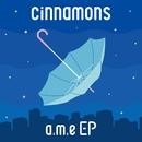a.m.e/cinnamons