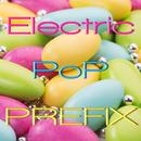 Electric Pop PREFIX/PREFIX