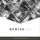 BPM195↑↑↑/クロネコネイロ