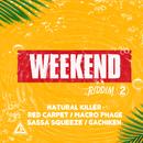 Weekend Riddim Vol.2/Various Artists