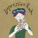 Depressive Rock/Dr.Monday