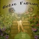 Gohst Fantasy/ptfujirock