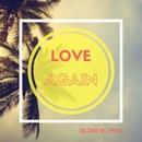 Love Again/Bloks & Mao