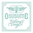 OSUSUME/FUNNYGUYS