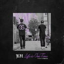 LIFE IS ONE TIME/KJI