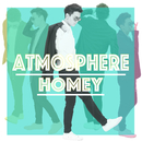 ATMOSPHERE/HOMEY