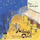 MIDNIGHT STROLL/ジュスカ・グランペール