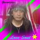 Love Soul/Grandcross