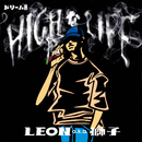 HIGHなLIFE/LEON a.k.a.獅子