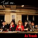 Tell me.../As'Frank