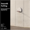 Smooth Sailing/DJ KIYO
