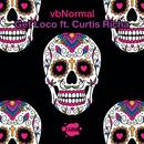 Get Loco (feat. Curtis Richa)/vbNormal