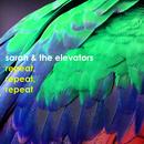 リピート、リピート、リピート/sarah & the elevators