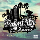 Palm City (DJ PMX ver.)/ONE-G