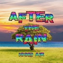 After The Rain/ISSEI AIR