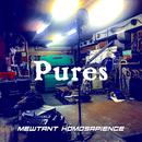 pures/Mewtant Homosapience