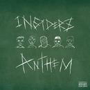 INSIDERZ ANTHEM/INSIDERZ