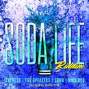 SODA LIFE RIDDIM/Various Artists
