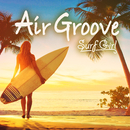 Air Groove -Surf Girl-/Various Artists